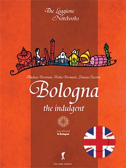 Bologna the indulgent