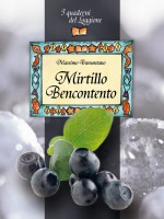 Mirtillo Bencontento. Le virtù del mirtillo nero